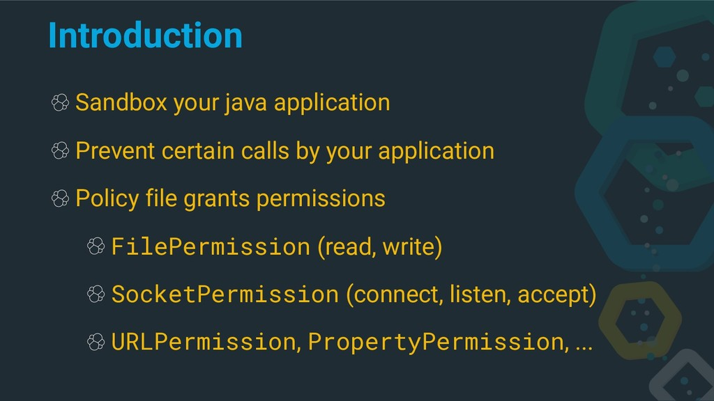 Introduction Sandbox your java application Prev...