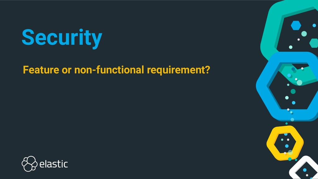 Security Feature or non-functional requirement?