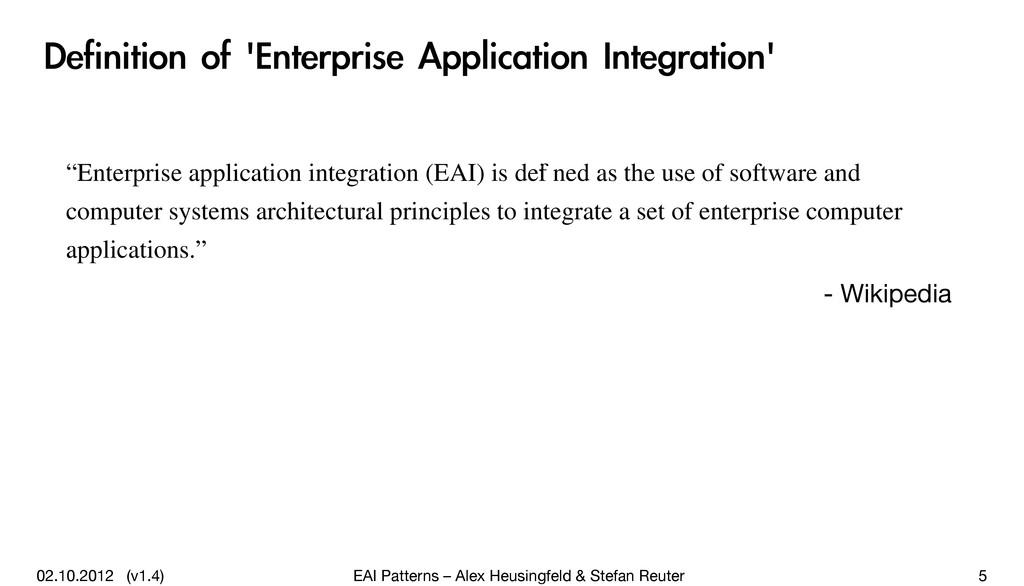 02.10.2012 (v1.4) EAI Patterns – Alex Heusingfe...