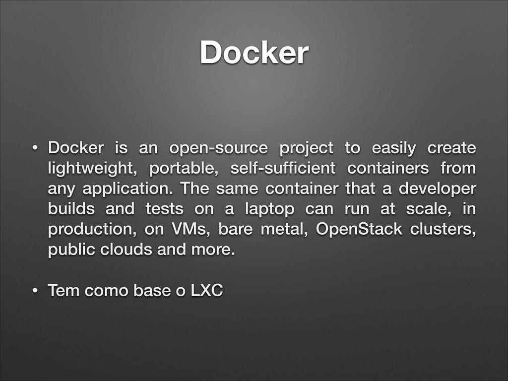 Docker • Docker is an open-source project to ea...