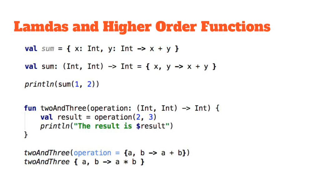 Lamdas and Higher Order Functions