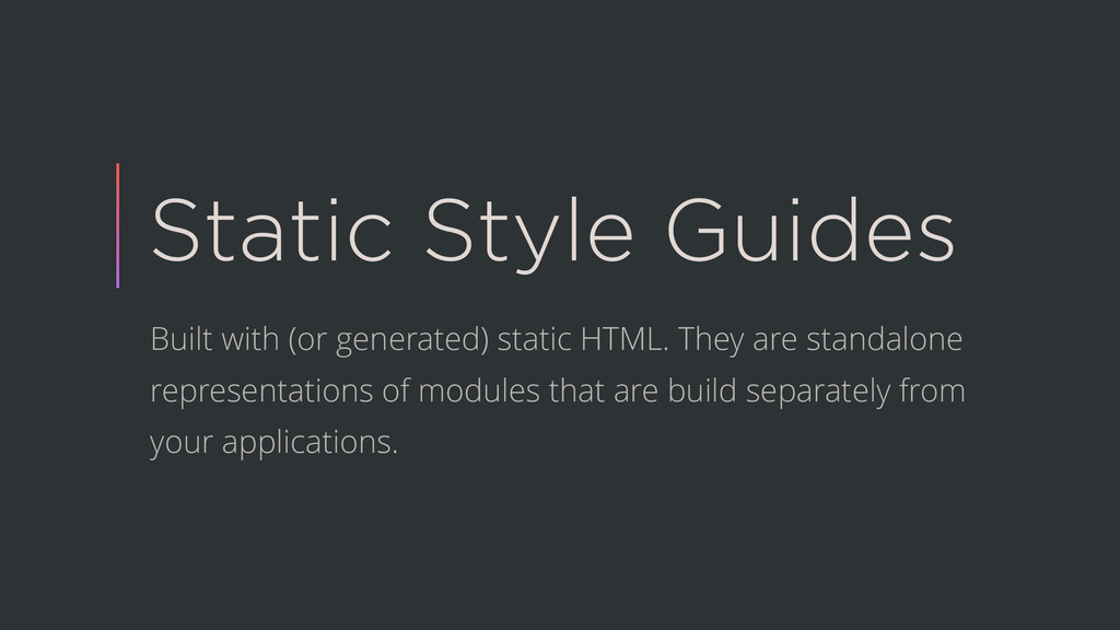 Static Style Guides Built with (or generated) s...