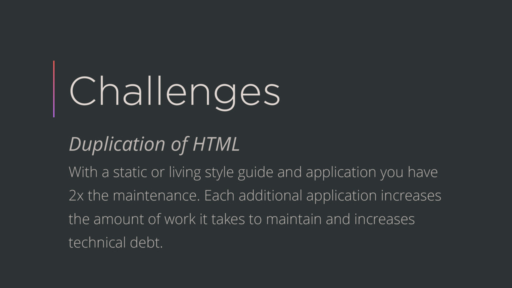 Challenges Duplication of HTML With a static or...