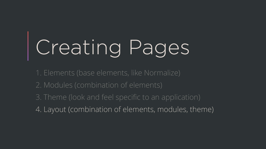 Creating Pages 1. Elements (base elements, like...