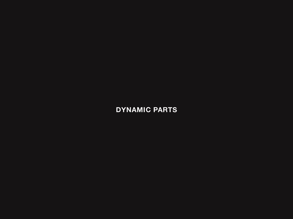 DYNAMIC PARTS