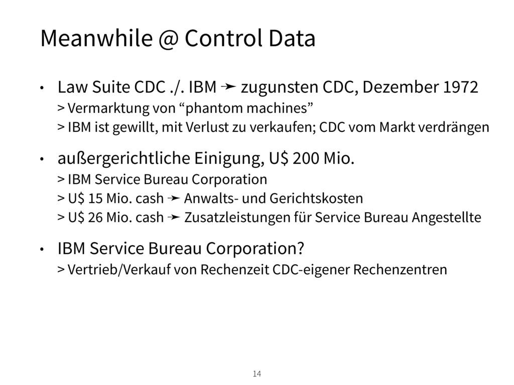 • Law Suite CDC ./. IBM ➛ zugunsten CDC, Dezemb...