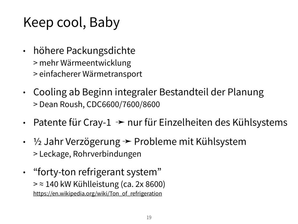 Keep cool, Baby 19 • höhere Packungsdichte > m...