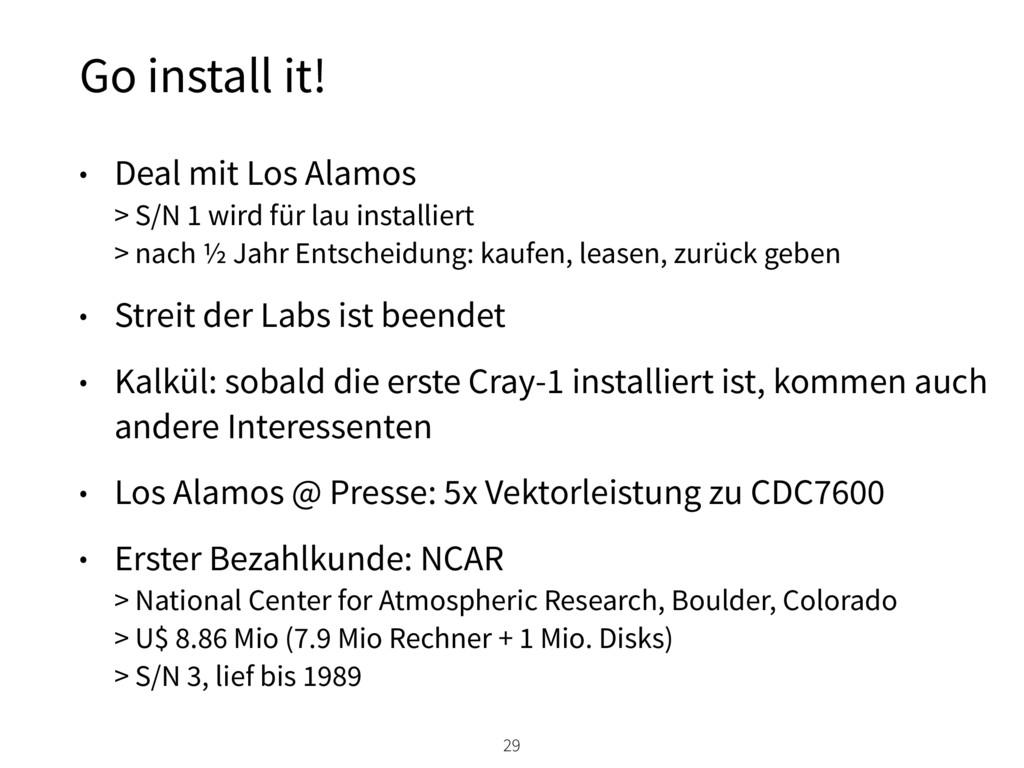 Go install it! 29 • Deal mit Los Alamos > S/N ...