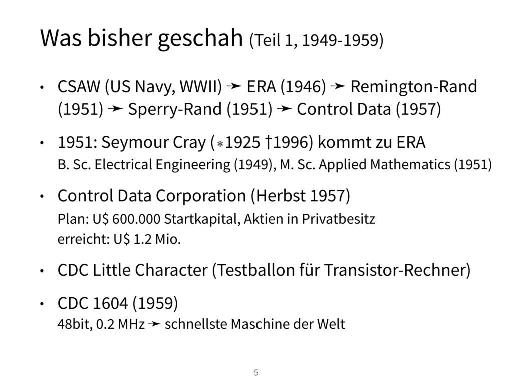 Was bisher geschah (Teil 1, 1949-1959) • CSAW (...