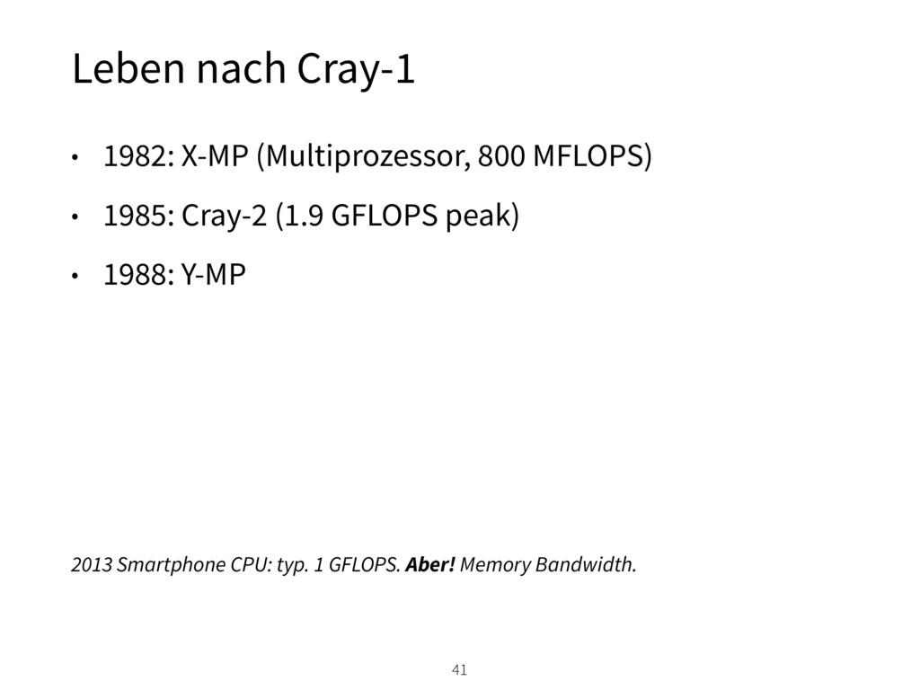 Leben nach Cray-1 41 • 1982: X-MP (Multiprozess...