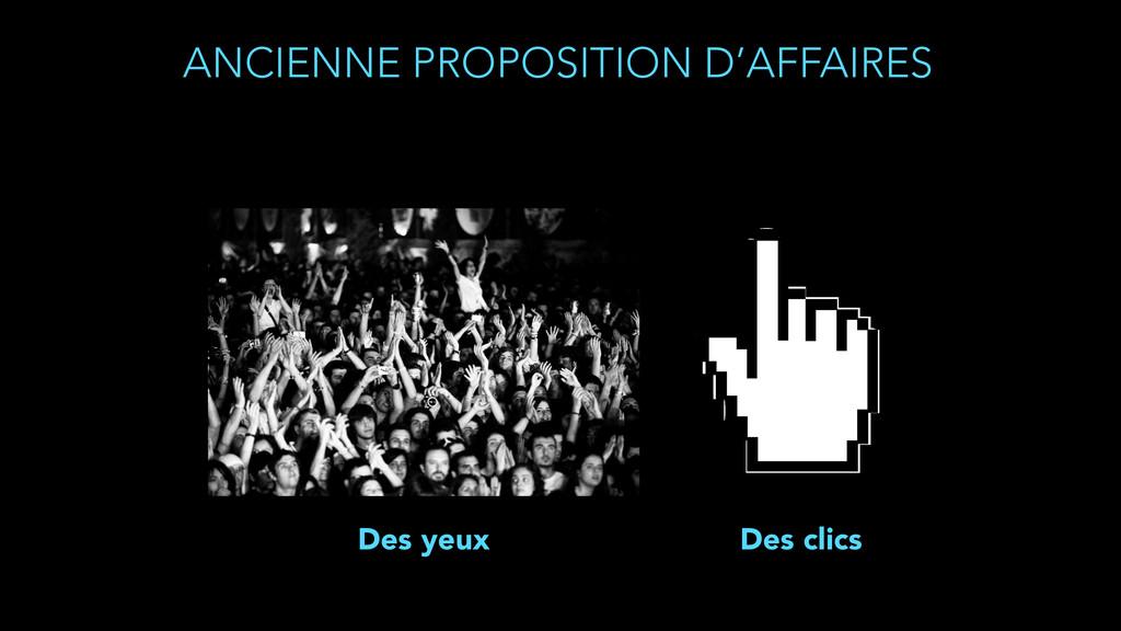 ANCIENNE PROPOSITION D'AFFAIRES Des clics Des y...