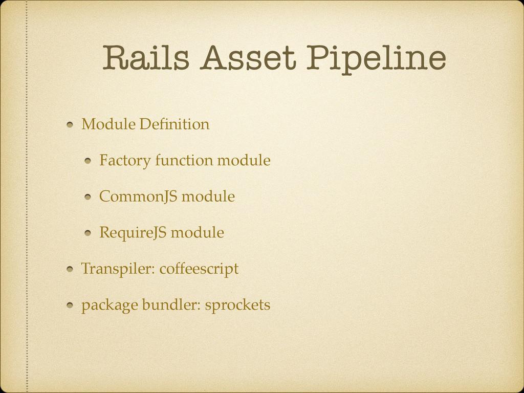Rails Asset Pipeline Module Definition Factory f...