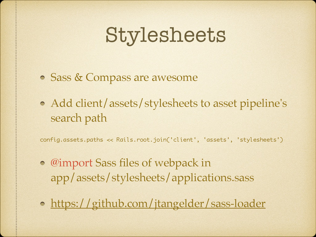 Stylesheets Sass & Compass are awesome Add clie...