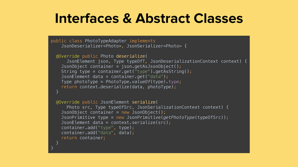 Interfaces & Abstract Classes public class Phot...