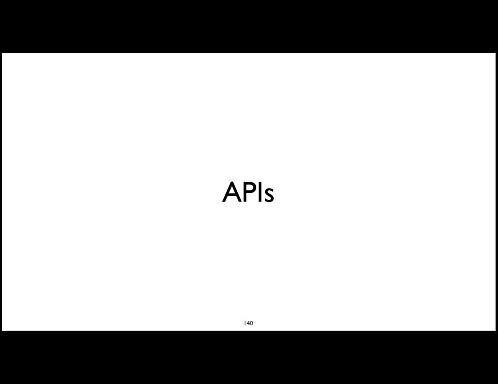 APIs 140