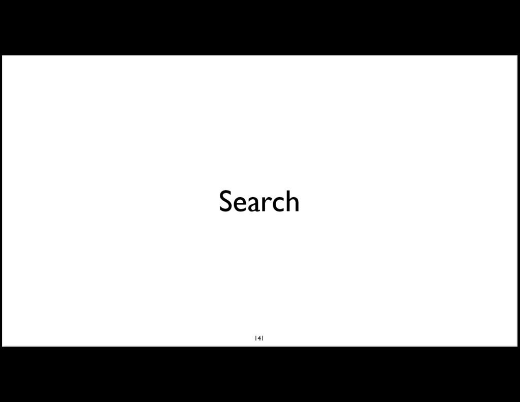 Search 141