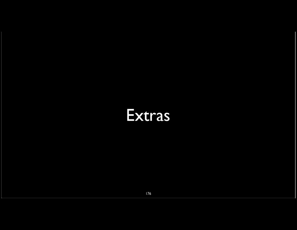 Extras 176