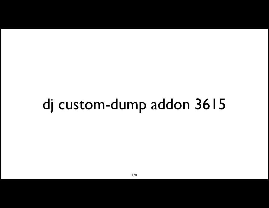 dj custom-dump addon 3615 178