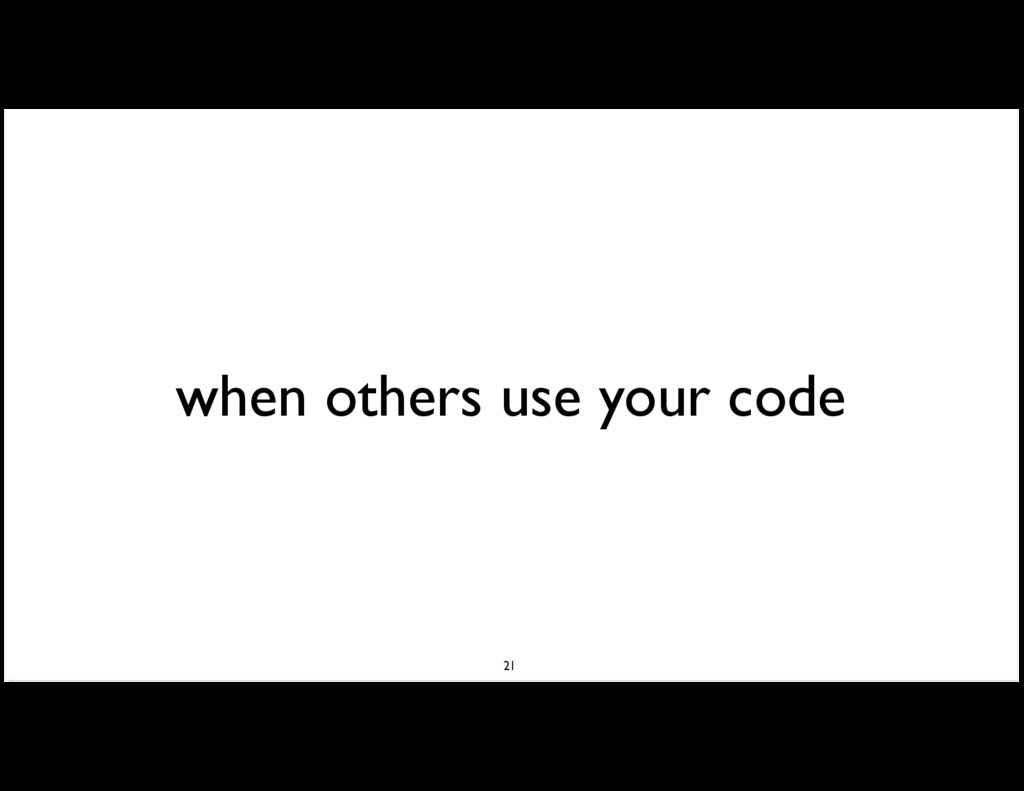 when others use your code 21