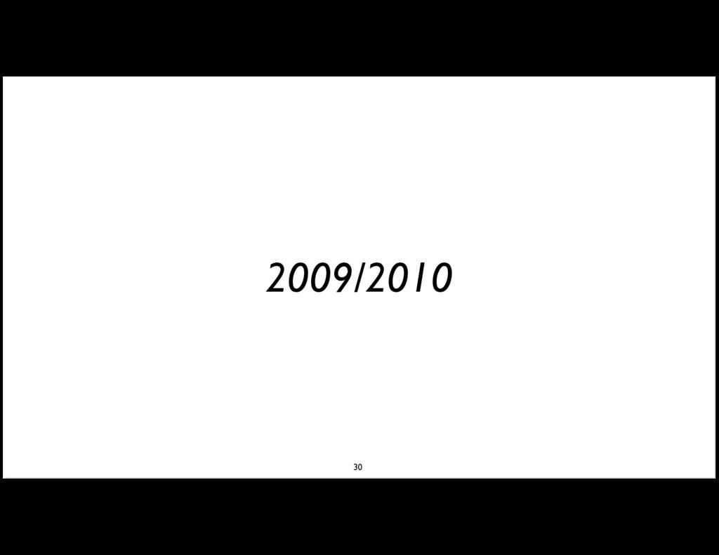 2009/2010 30