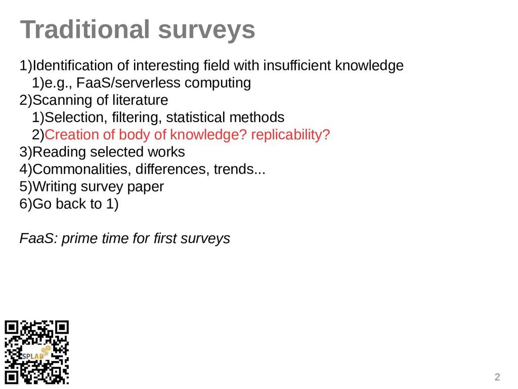 2 Traditional surveys 1)Identification of inter...