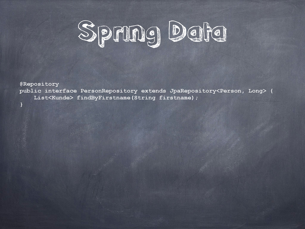 Spring Data @Repository public interface Person...