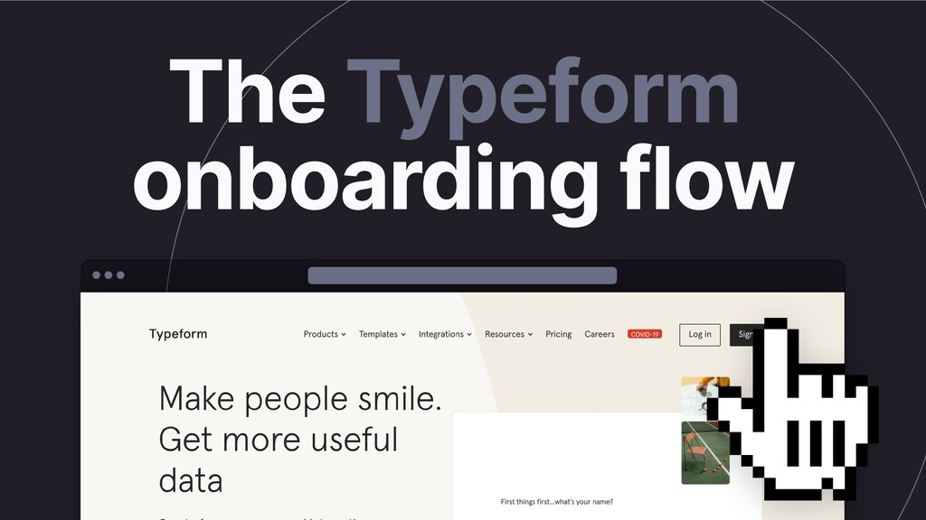 Typeform User Onboarding On-Going Foretaste