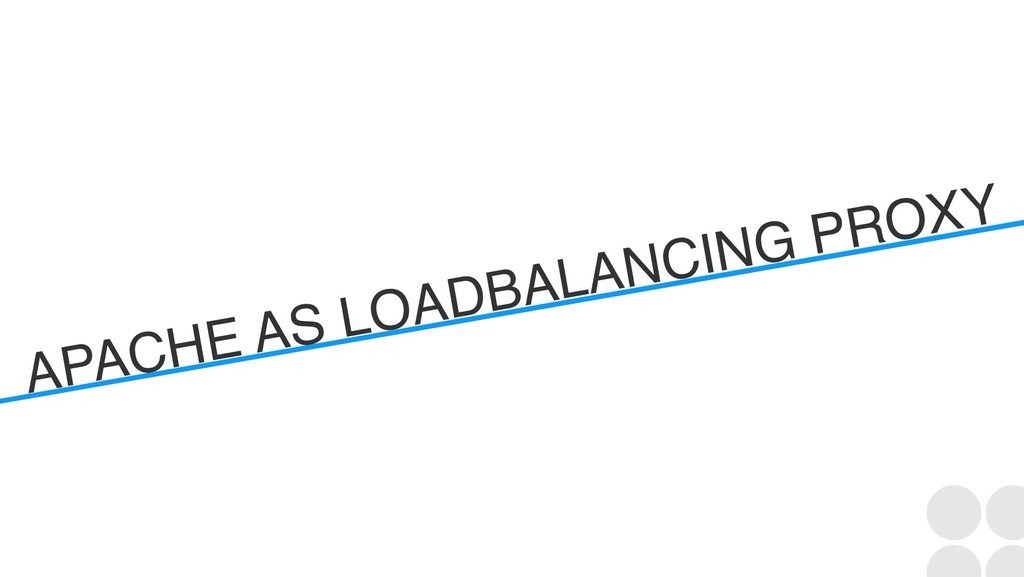APACHE AS LOADBALANCING PROXY