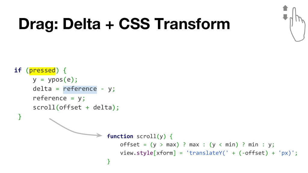 Drag: Delta + CSS Transform if (pressed) { y = ...