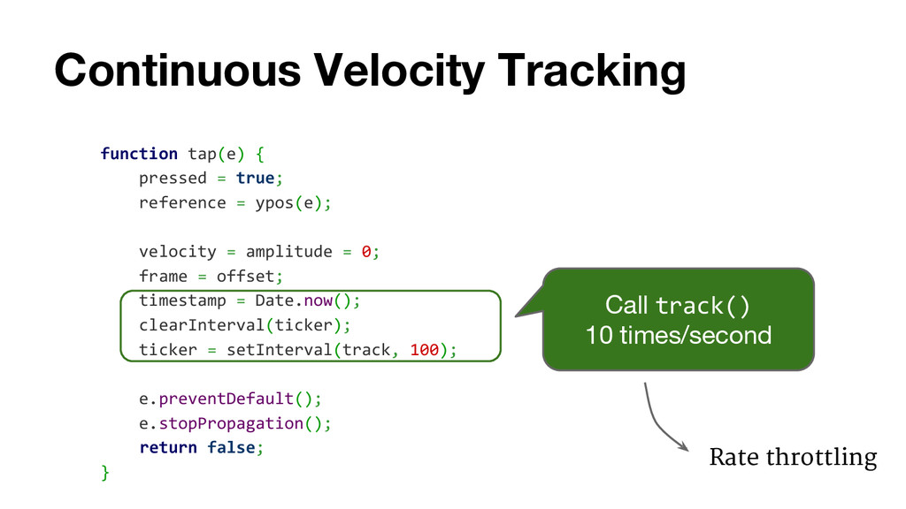 Continuous Velocity Tracking function tap(e) { ...