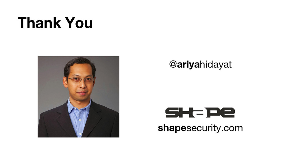 Thank You shapesecurity.com @ariyahidayat