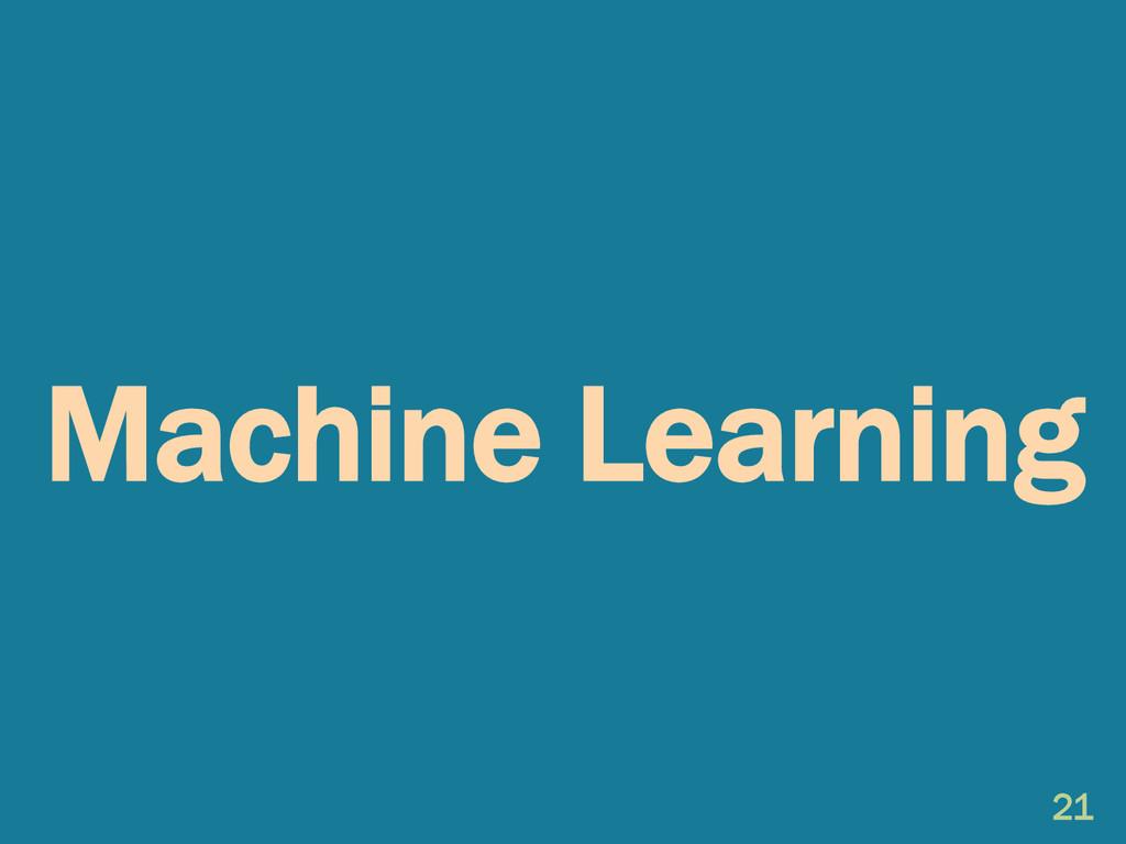 Machine Learning 21