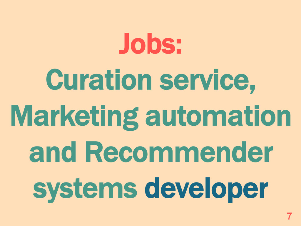 Jobs: Curation service, Marketing automation an...