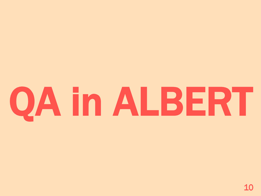 QA in ALBERT 10