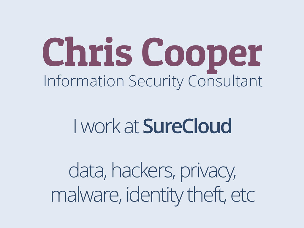 Information Security Consultant Chris Cooper I ...
