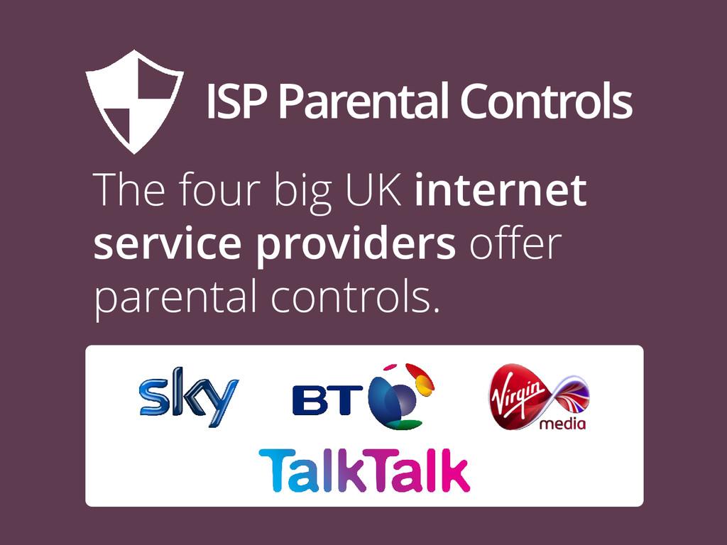 ISP Parental Controls The four big UK internet ...
