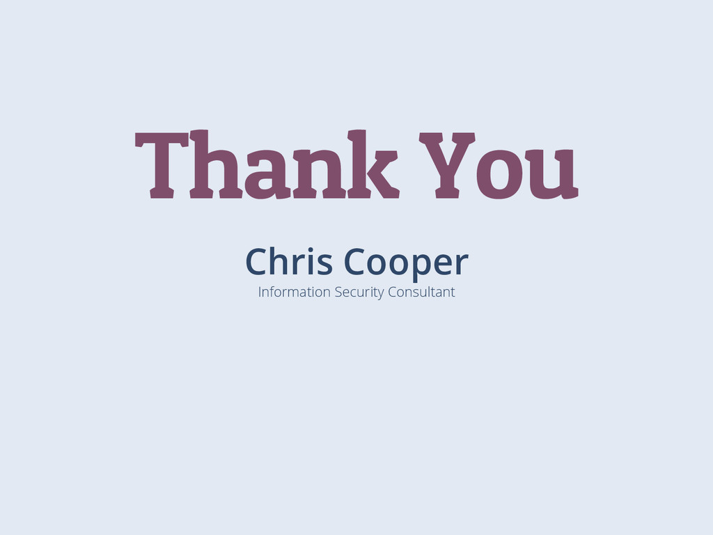 Chris Cooper Information Security Consultant Th...