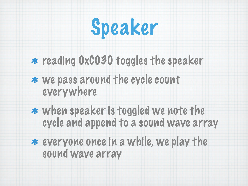 Speaker reading 0xC030 toggles the speaker we p...