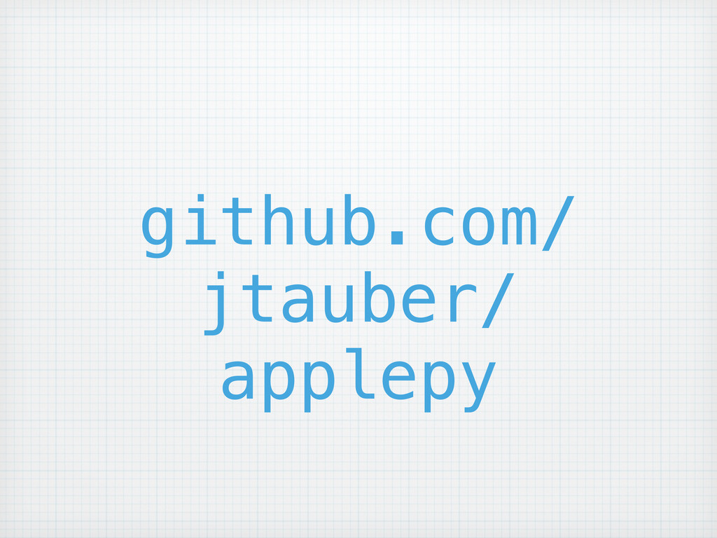 github.com/ jtauber/ applepy