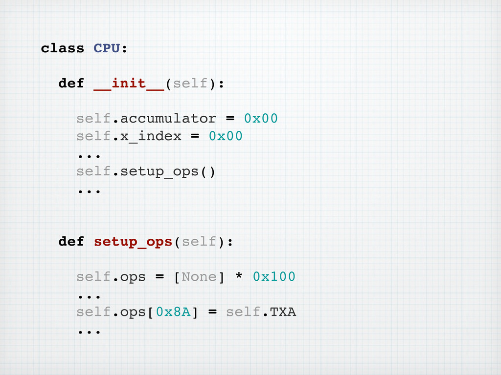 class CPU: def __init__(self): self.accumulator...