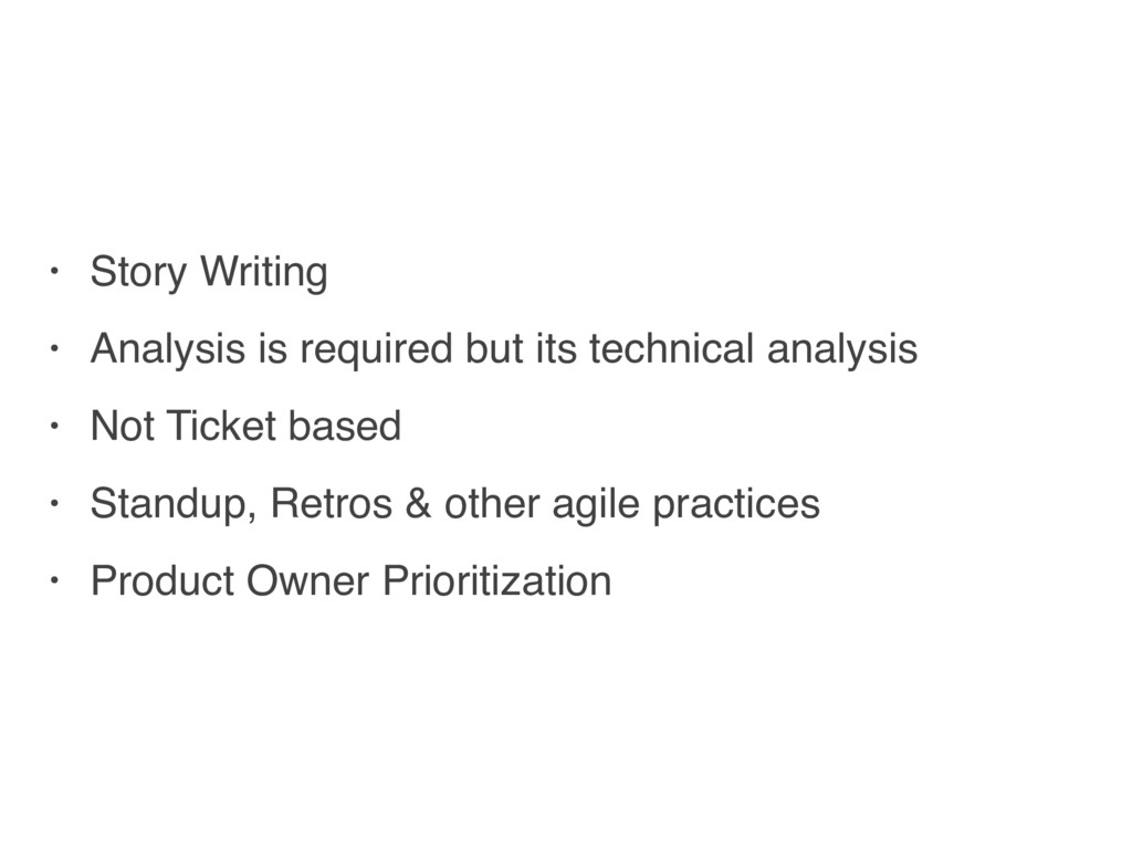 • Story Writing • Analysis is required but its ...