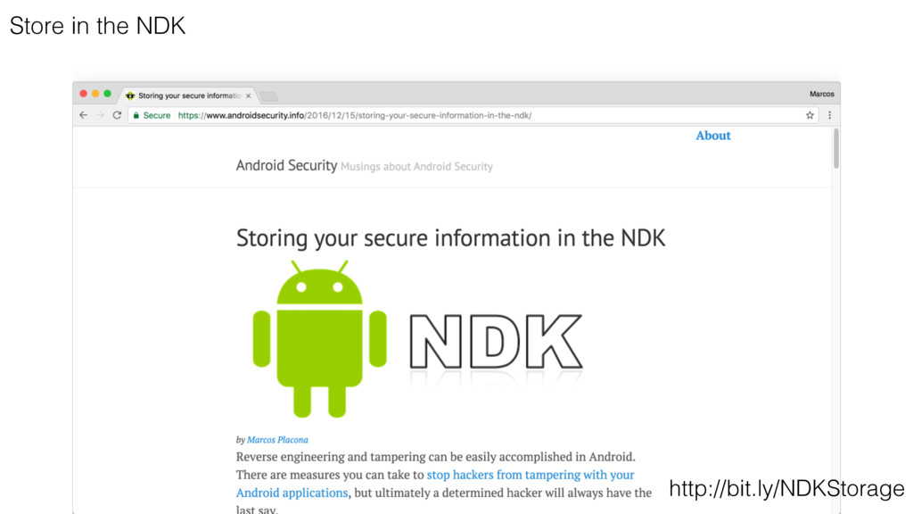 Store in the NDK http://bit.ly/NDKStorage