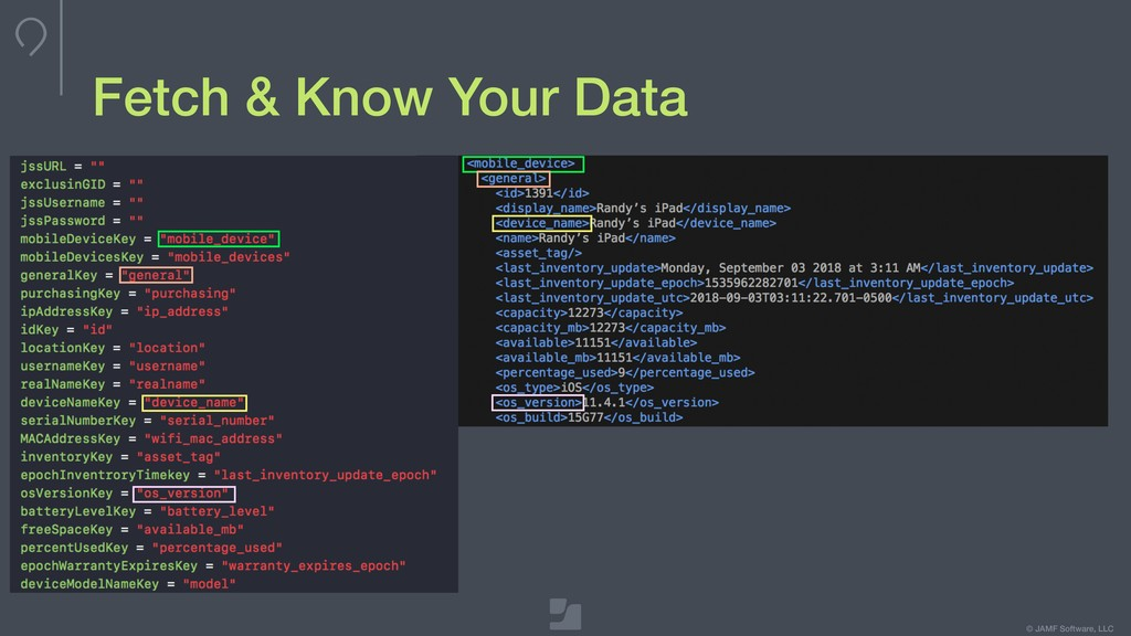 © JAMF Software, LLC Fetch & Know Your Data