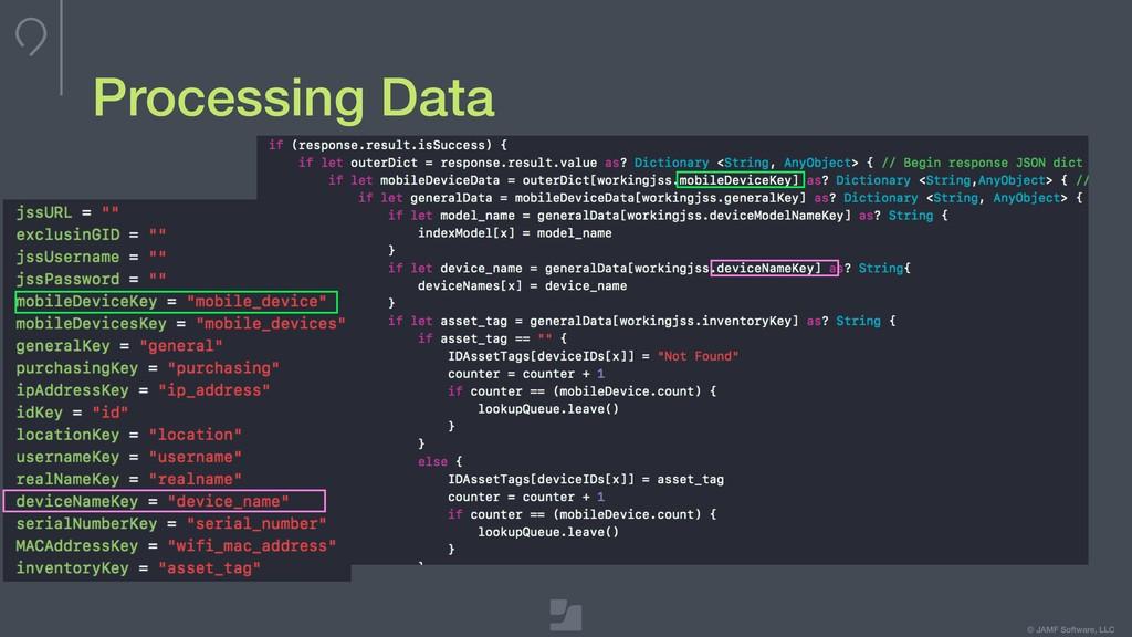 © JAMF Software, LLC Processing Data