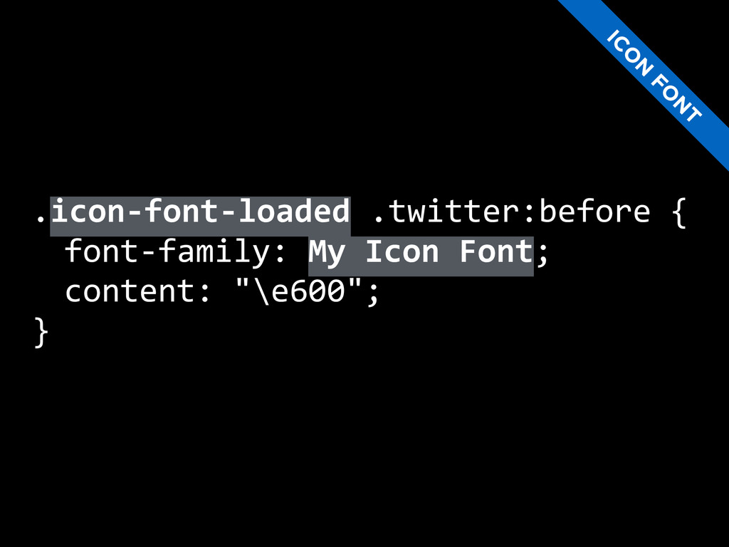 .icon-‐font-‐loaded .twitter:before {...