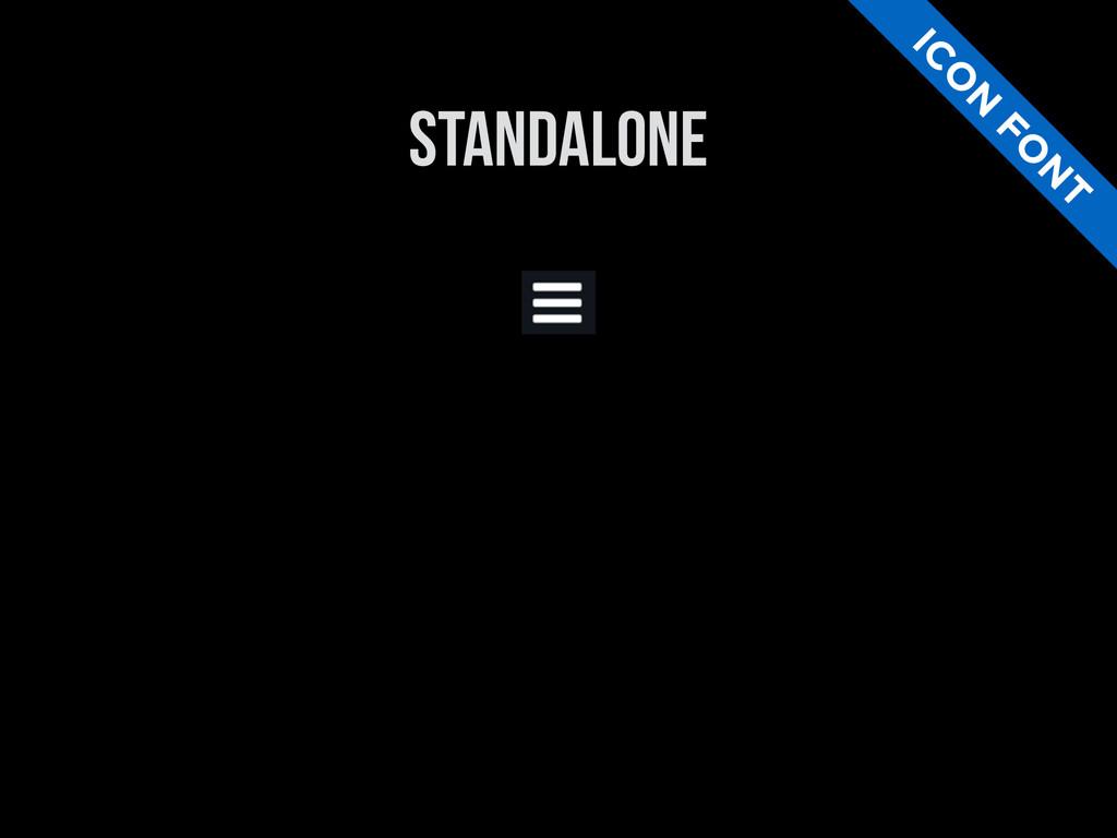 STANDALONE IC O N FO N T