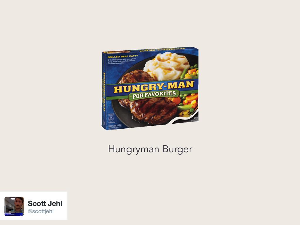 Hungryman Burger