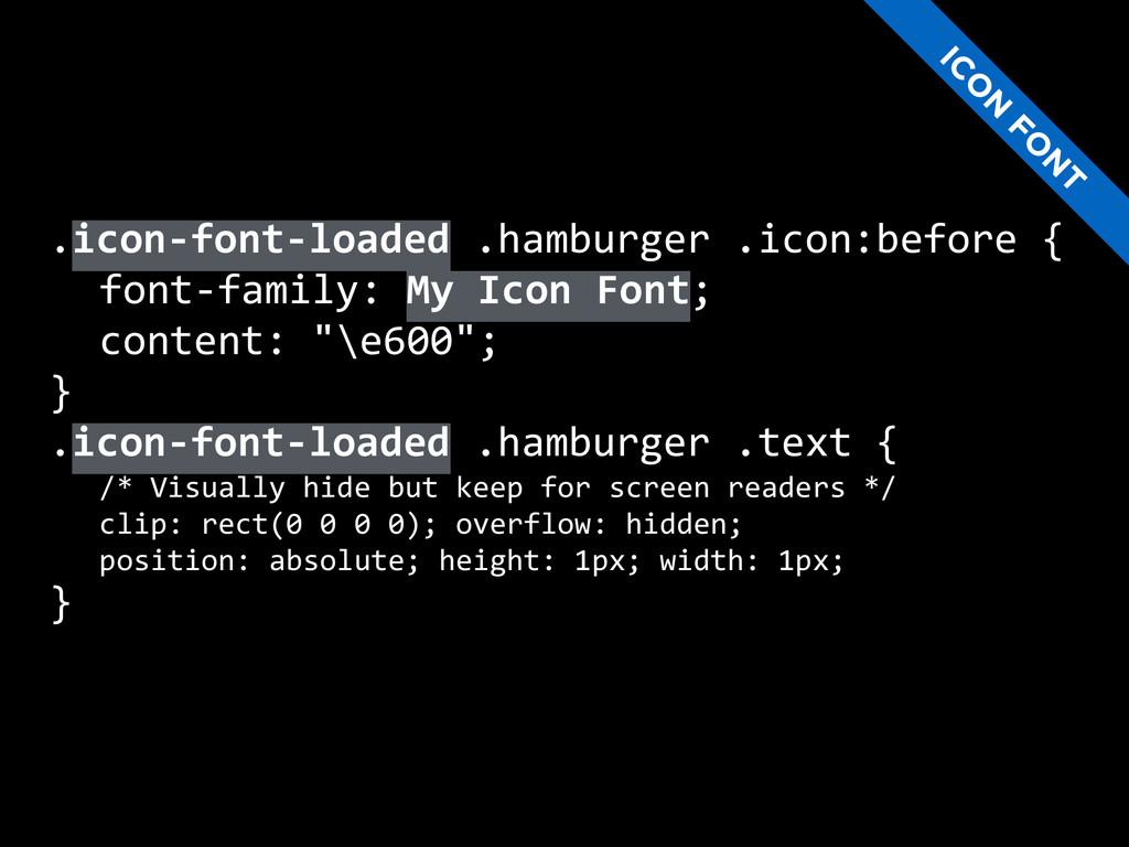 .icon-‐font-‐loaded .hamburger .icon:be...