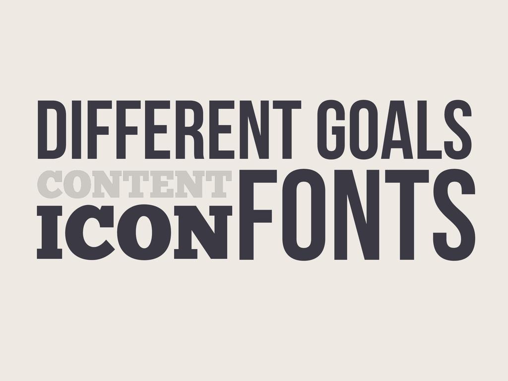 Different GOALS CONTENT ICONFONTS CONTENT ICON