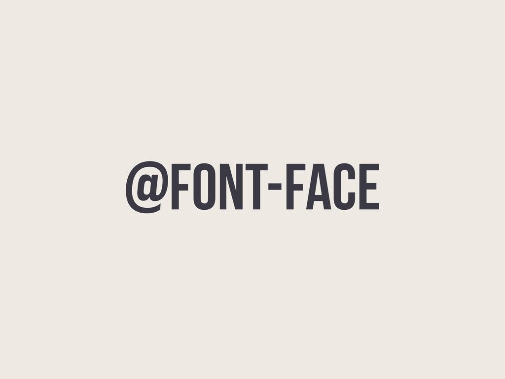 @font-face
